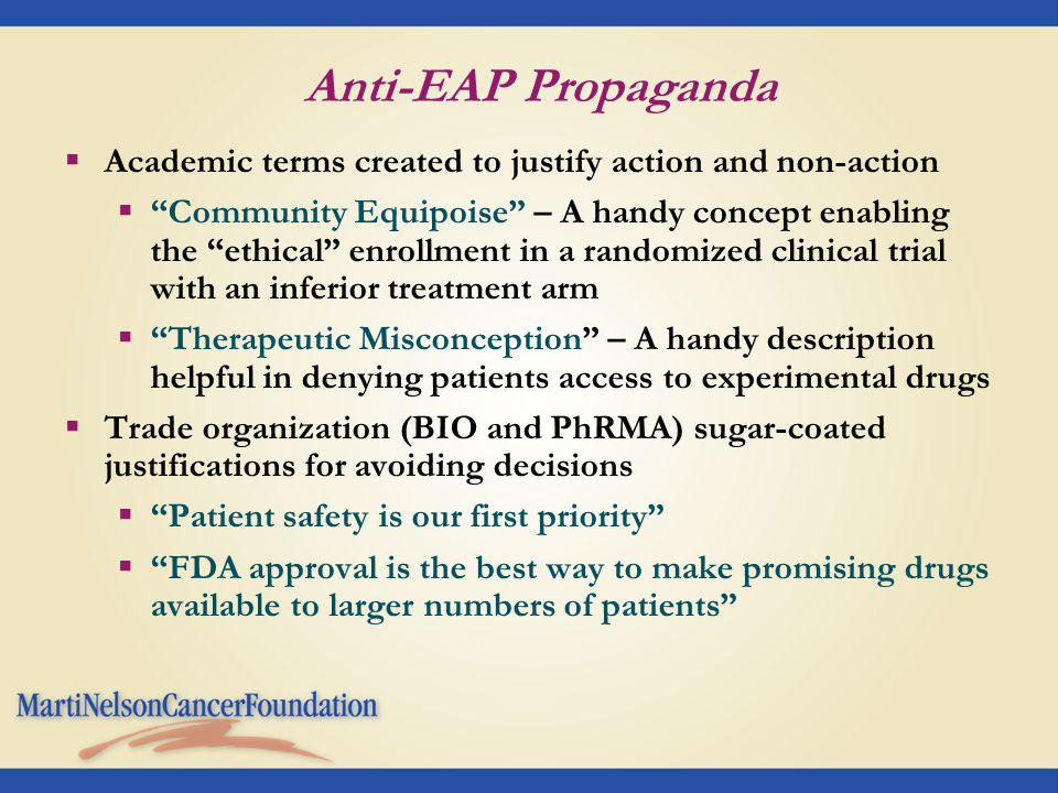 "Anti-EAP Propaganda  Academic terms created to justify action and non-action  ""Community Equipoise"" – A handy concept enabling the ""ethical"" enrollm"
