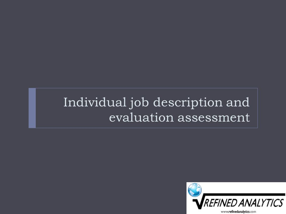 Individual job description and evaluation assessment
