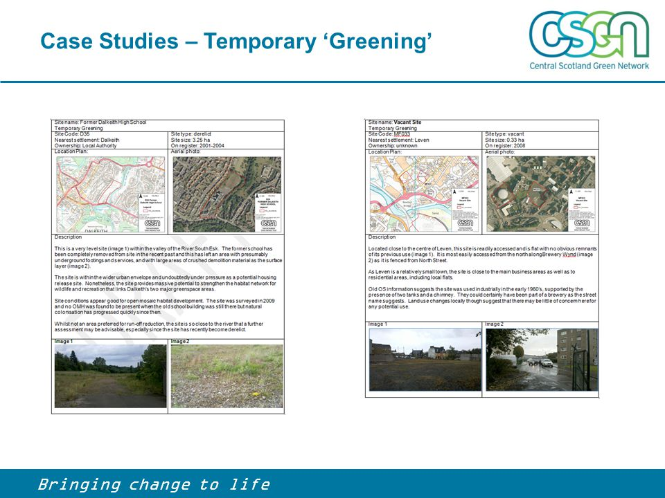 Case Studies – Temporary 'Greening' Bringing change to life