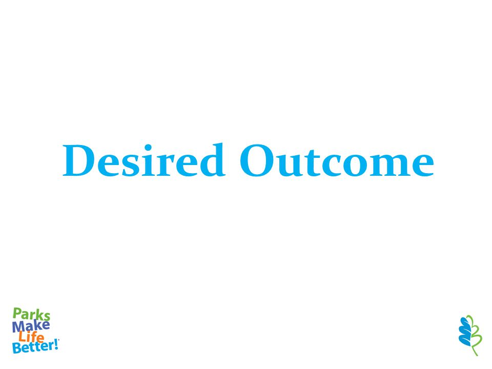 Desired Outcome
