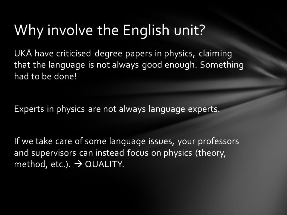 UKÄ have criticised degree papers in physics, claiming that the language is not always good enough.