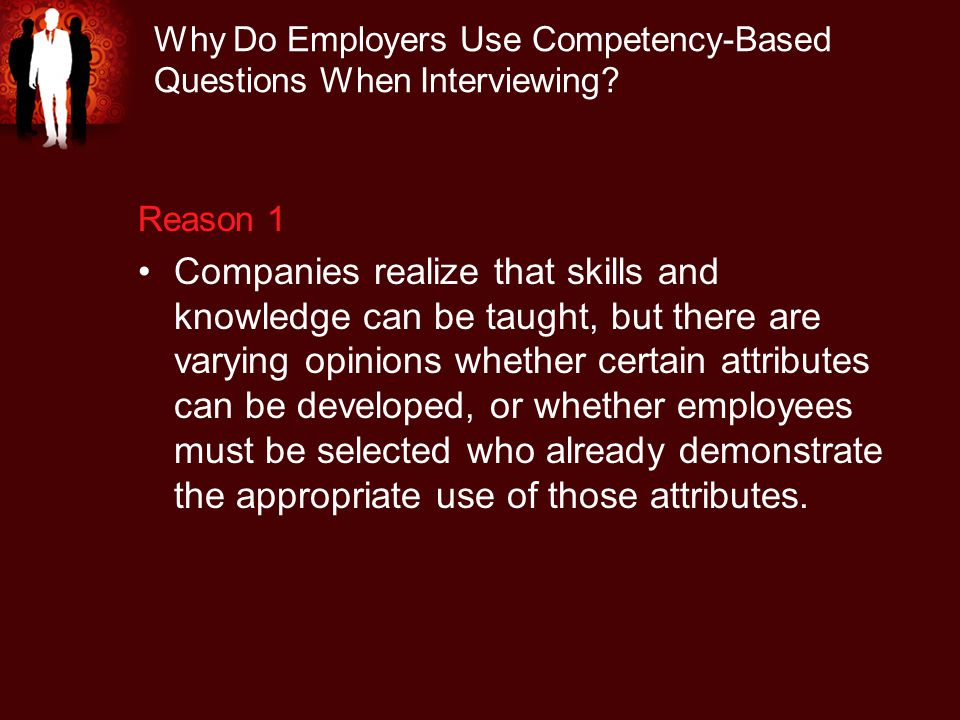Why Do Employers Use Competency-Based Questions When Interviewing.