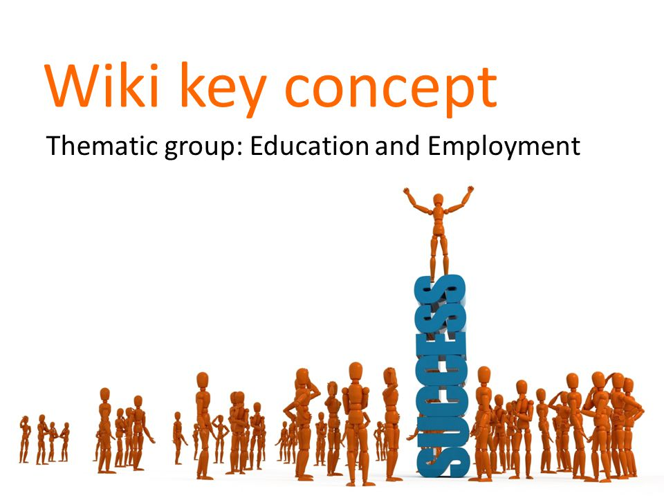 Wiki key concept Thematic group: Education and Employment