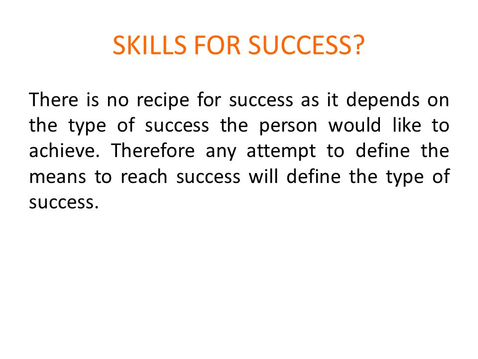 SKILLS FOR SUCCESS.