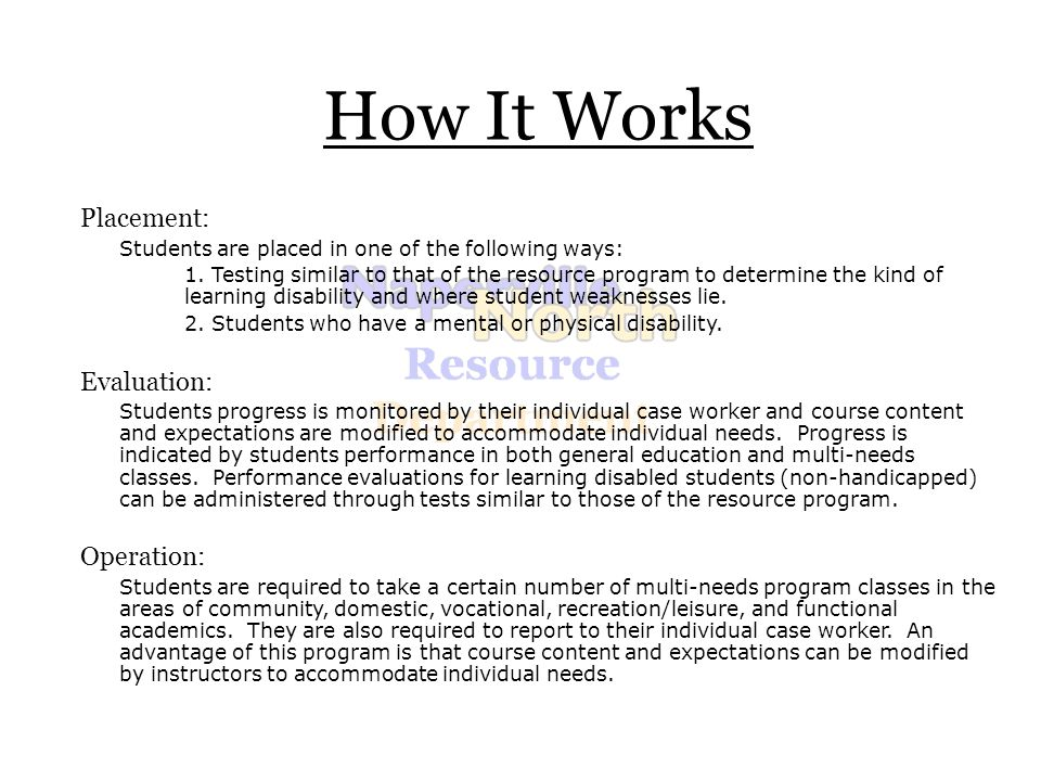 How It Works Placement: Students are placed in one of the following ways: 1.