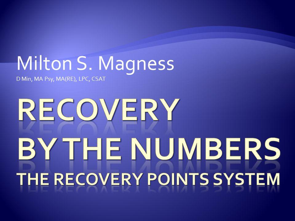 Milton S. Magness D Min, MA Psy, MA(RE), LPC, CSAT