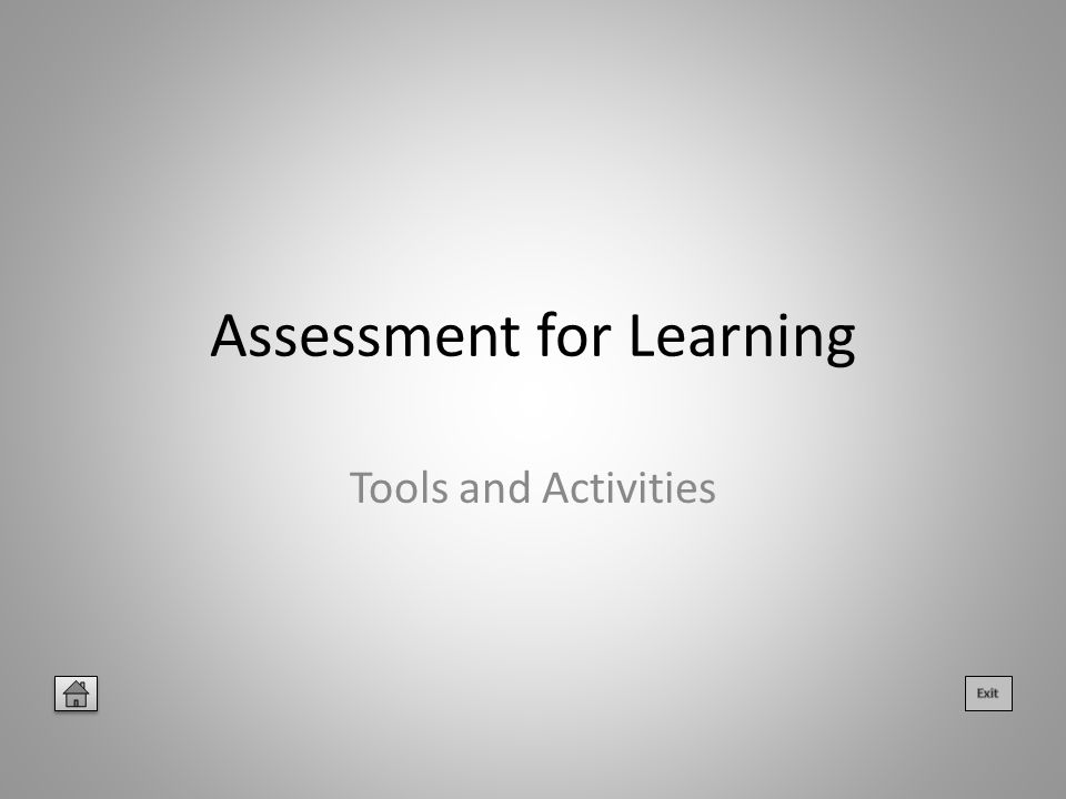 Assessment for Learning Tools and Activities
