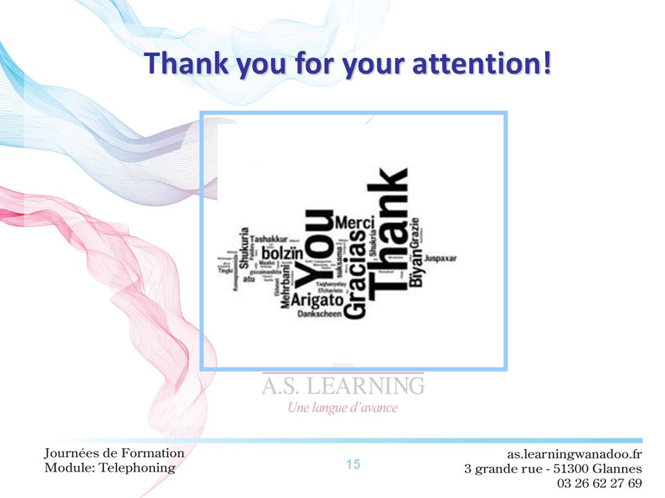 15 hank you for your attention! Thank you for your attention!