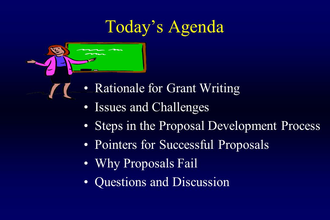Writing a grant …Why should I.Because I can. I'll have funds.