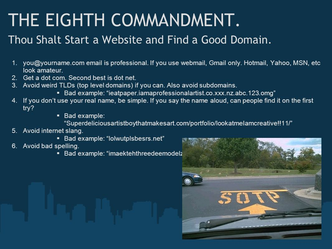 THE EIGHTH COMMANDMENT. Thou Shalt Start a Website and Find a Good Domain.