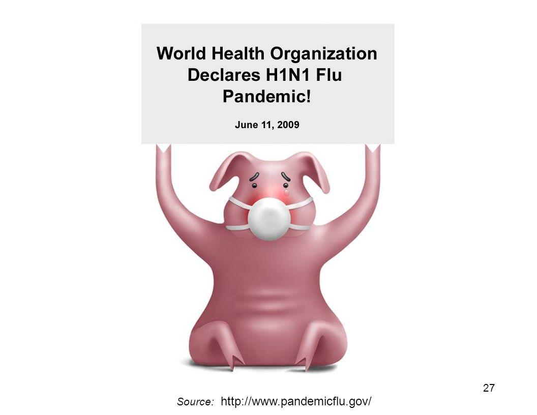 27 Source: http://www.pandemicflu.gov/