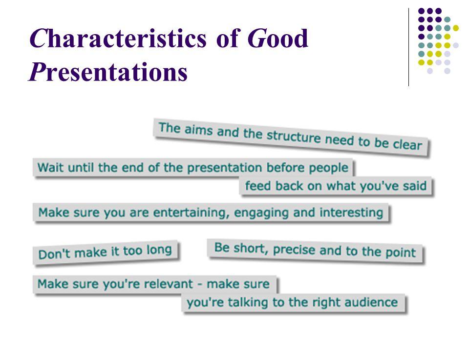 Characteristics of Good Presentations