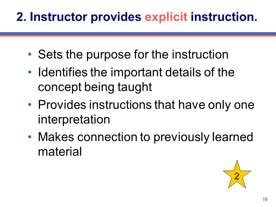 15 Instructor Models Teacher Talk: Extraneous teacher language that is not related to and may interfere with the introduction of a skill.