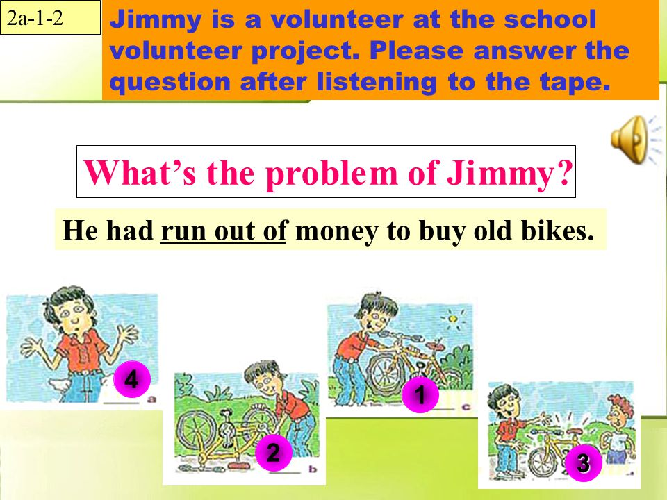 Jimmy is a volunteer at the school volunteer project.