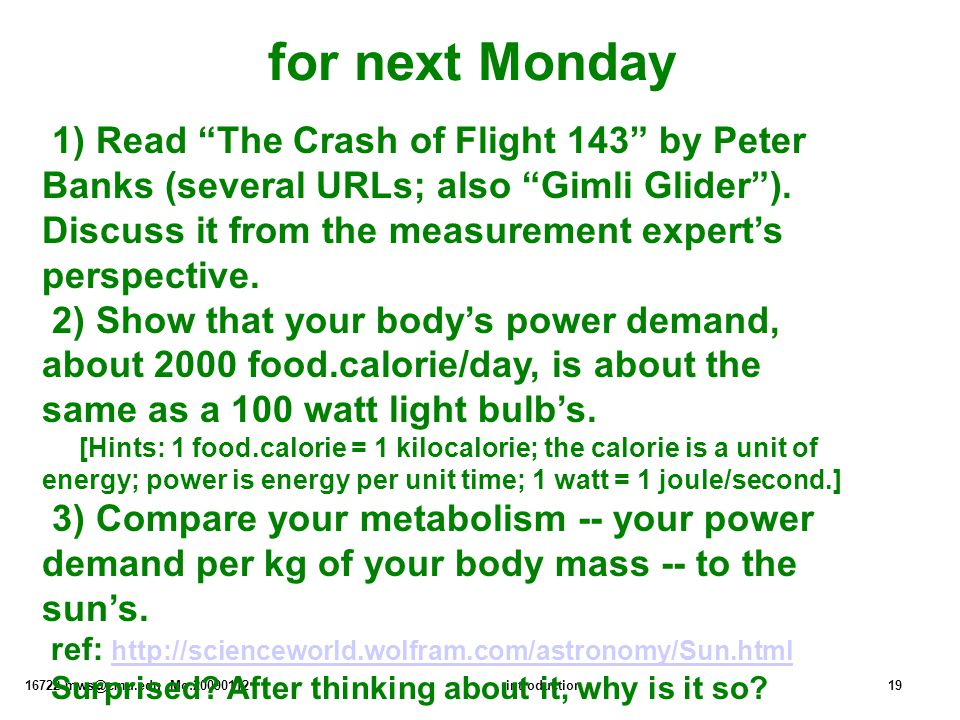 """16722 mws@cmu.edu Mo:20090112introduction19 for next Monday 1) Read """"The Crash of Flight 143"""" by Peter Banks (several URLs; also """"Gimli Glider""""). Disc"""