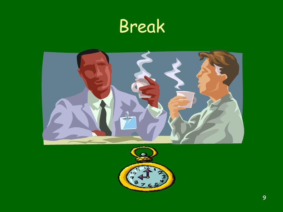 9 Break