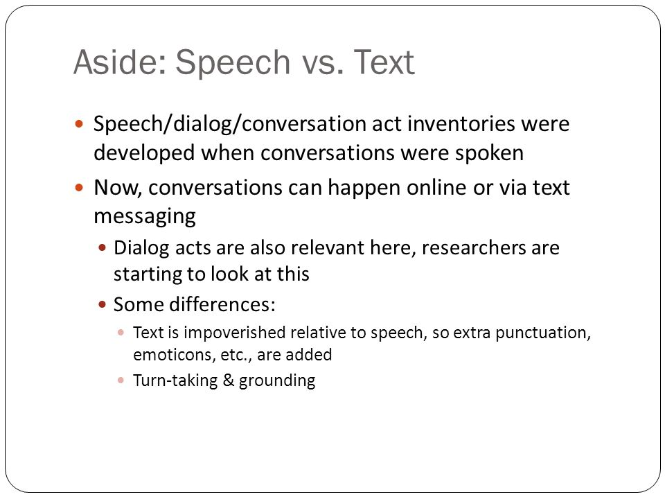Overview Dialog acts Role of prosody Sarcasm In speech In text