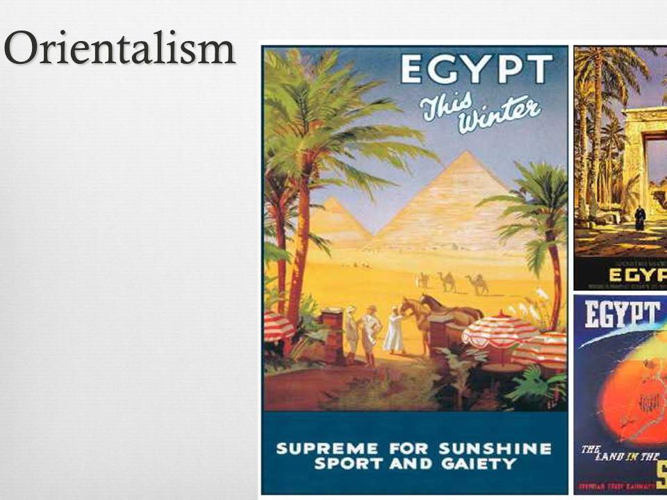 Orientalism Orientalism