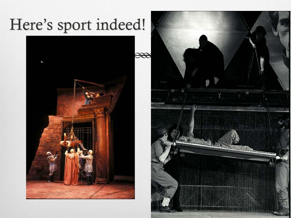Here's sport indeed!