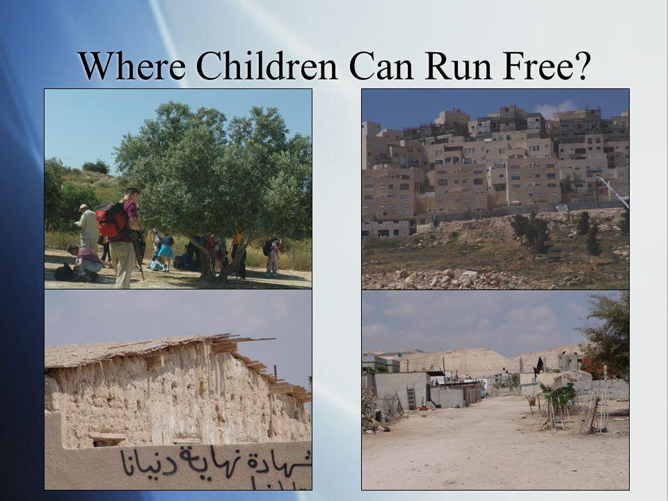 Where Children Can Run Free