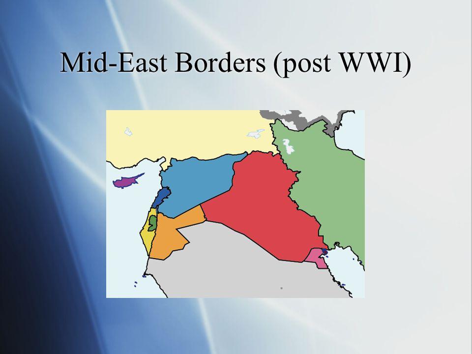 Mid-East Borders (post WWI)