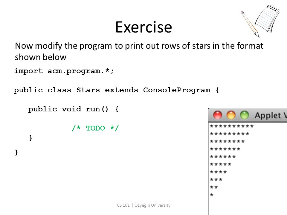 Exercise Implement a graphical Java program in which a ball continuously scrolls from left to right.