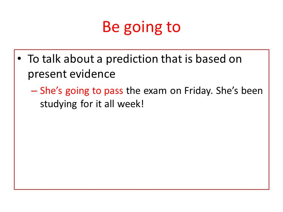 will To talk about a prediction that is NOT based on present evidence. – He'll love the sleepover!