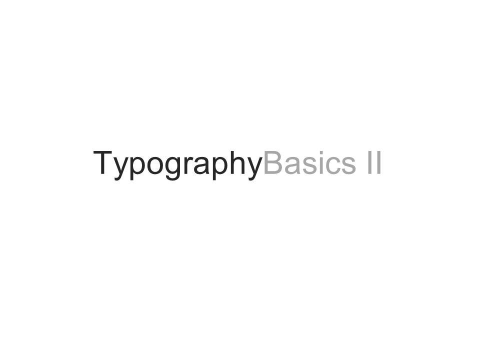 TypographyBasics II