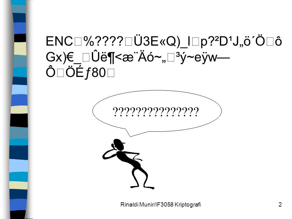 """Rinaldi Munir/IF3058 Kriptografi2 ENC%????Ü3E«Q)_lp?²D¹J""""ö´ÖôGx)€_ Ûë¶<æ¨Äó~""""³ý~eÿw—ÔÖɃ80 ???????????????"""