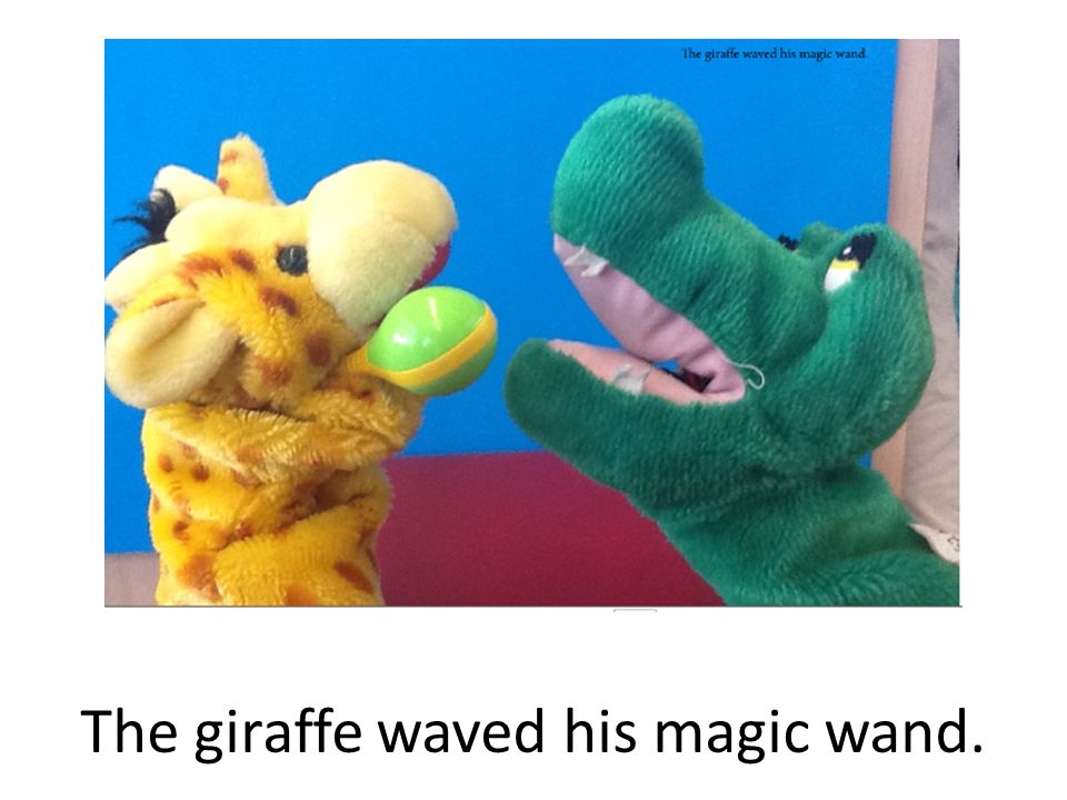 The giraffe waved his magic wand.