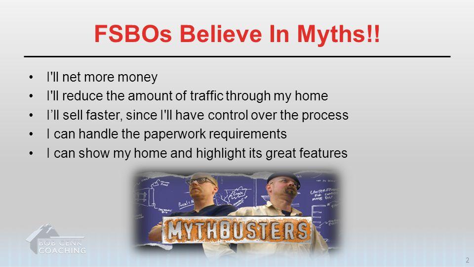FSBOs Believe In Myths!.