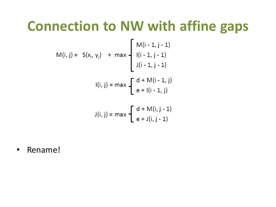 Connection to NW with affine gaps Rename.
