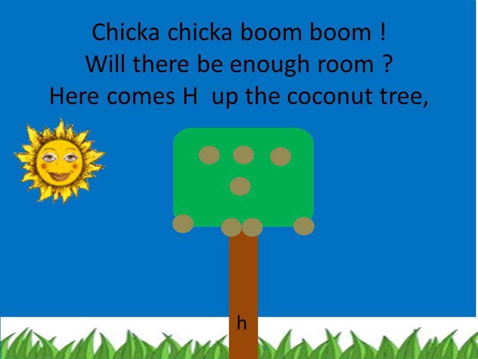 """ Whee !"" said D to E F G, "" I'll beat you to the top of the coconut tree."" d e f g"