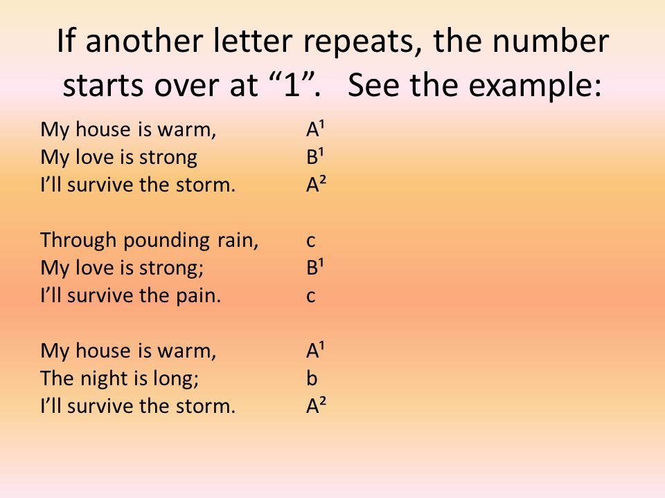 If another letter repeats, the number starts over at 1 .
