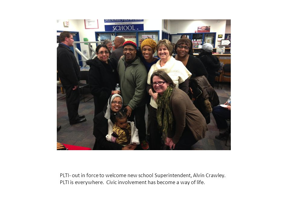 PLTI- out in force to welcome new school Superintendent, Alvin Crawley.