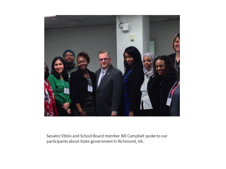 Senator Ebbin and School Board member Bill Campbell spoke to our participants about State government in Richmond, VA.