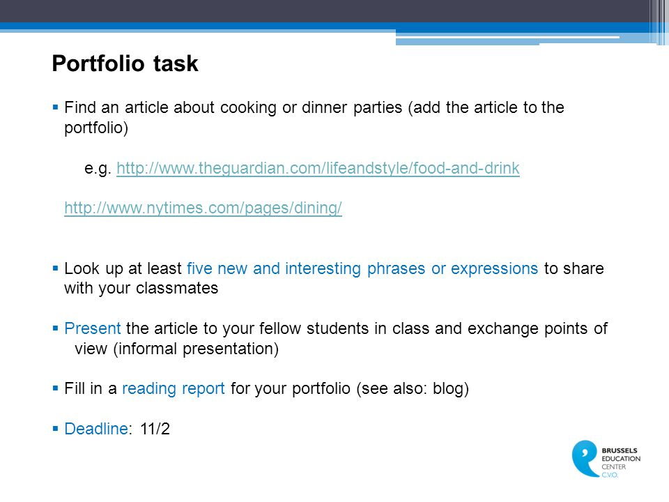 Portfolio task  Find an article about cooking or dinner parties (add the article to the portfolio) e.g.