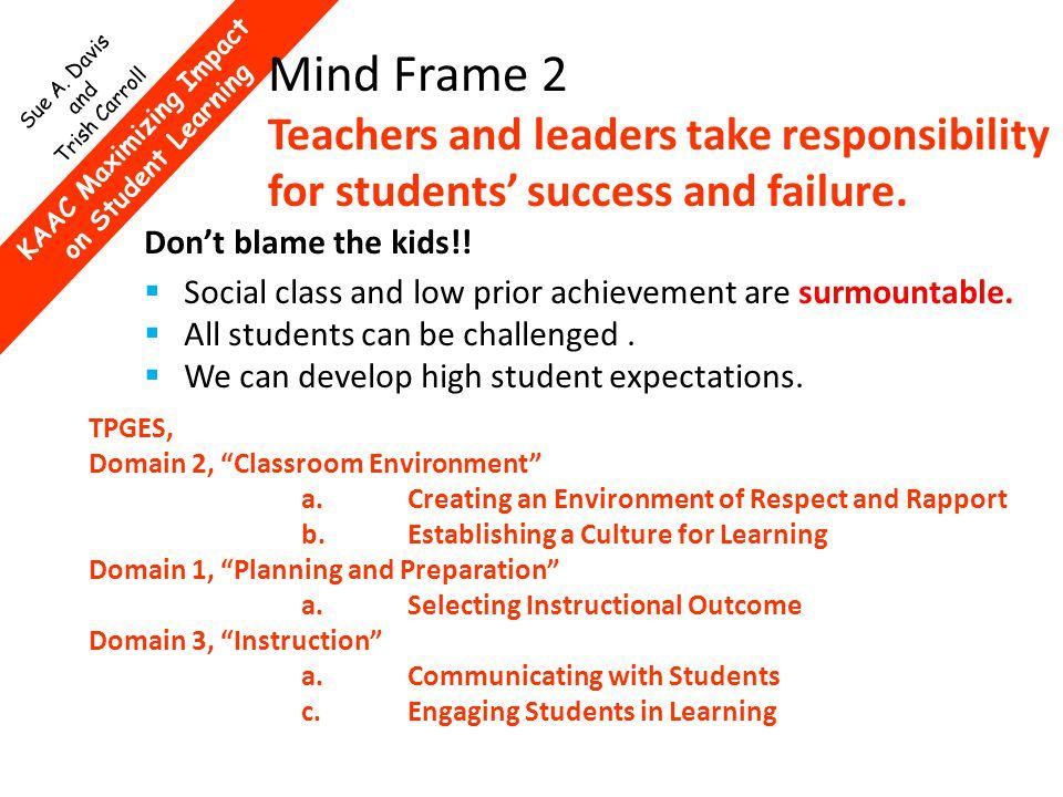 KAAC Maximizing Impact on Student Learning Sue A. Davis and Trish Carroll