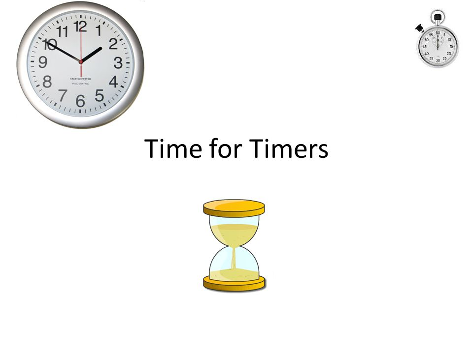 Time for Timers