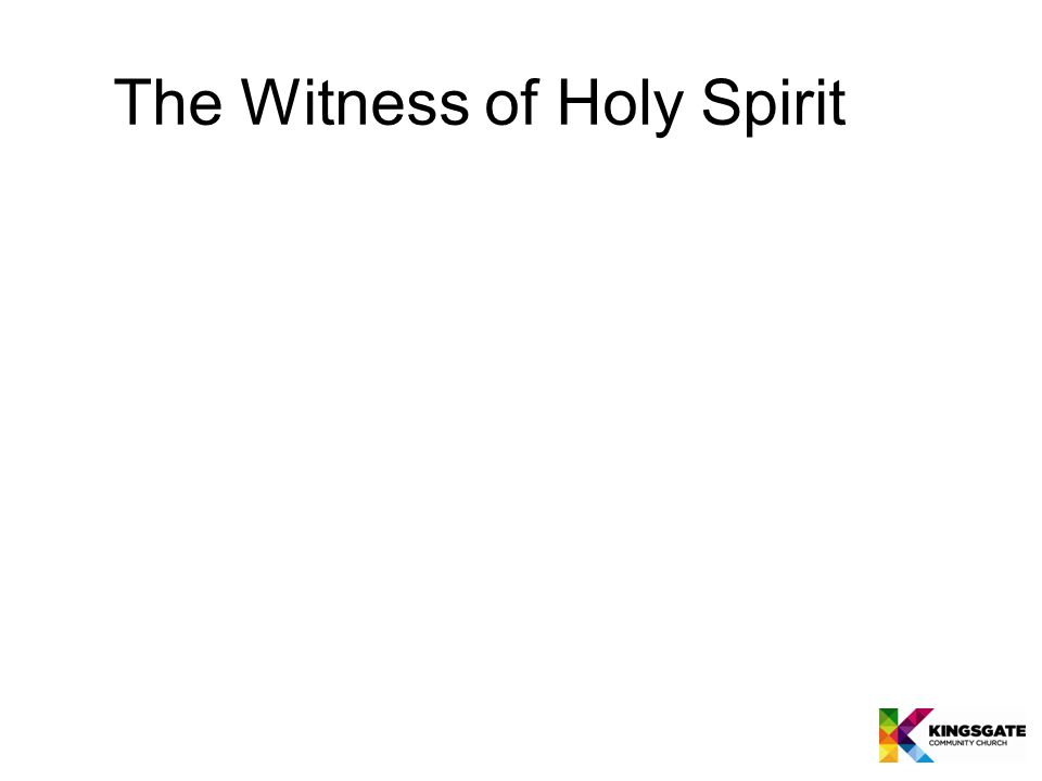 The Witness of Holy Spirit
