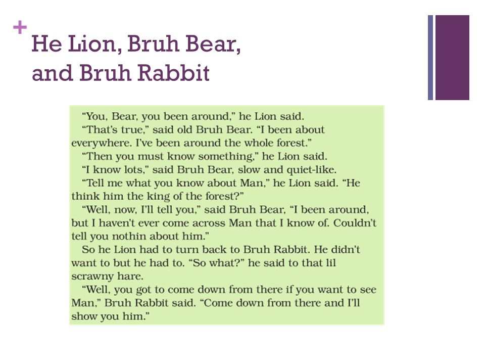 + He Lion, Bruh Bear, and Bruh Rabbit