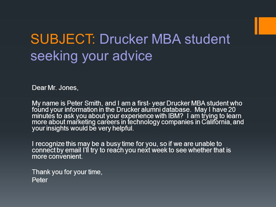 SUBJECT: Drucker MBA checking in to seek your advice Dear Mr.