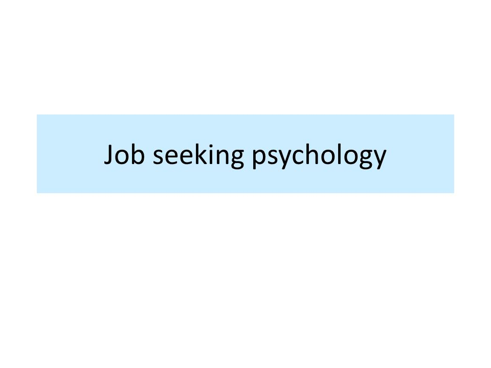 Job seeking psychology