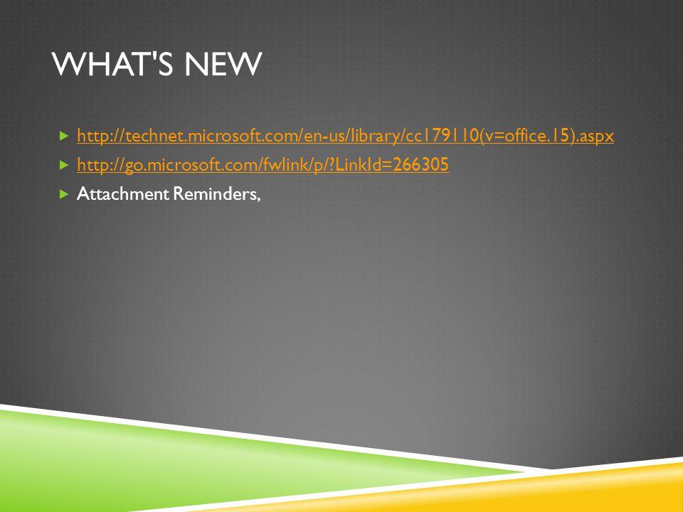WHAT'S NEW  http://technet.microsoft.com/en-us/library/cc179110(v=office.15).aspx http://technet.microsoft.com/en-us/library/cc179110(v=office.15).as