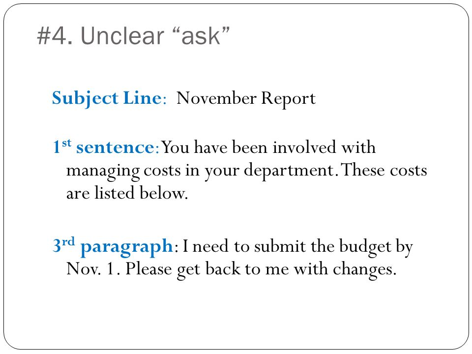 Subject Line: November Report 1 st sentence: You have been involved with managing costs in your department.