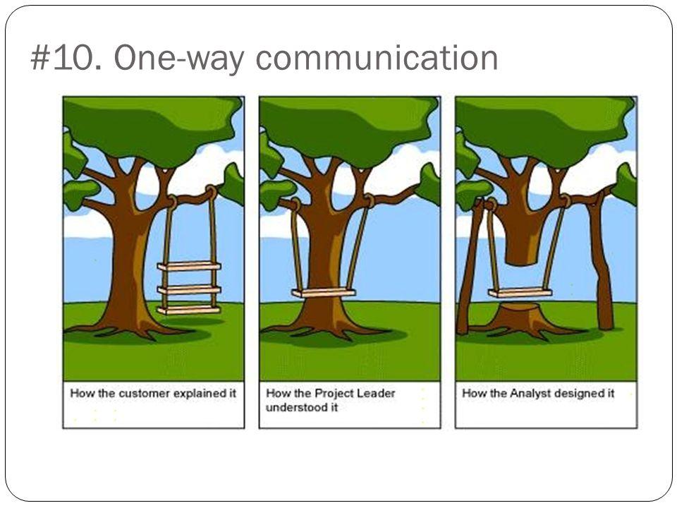 #10. One-way communication