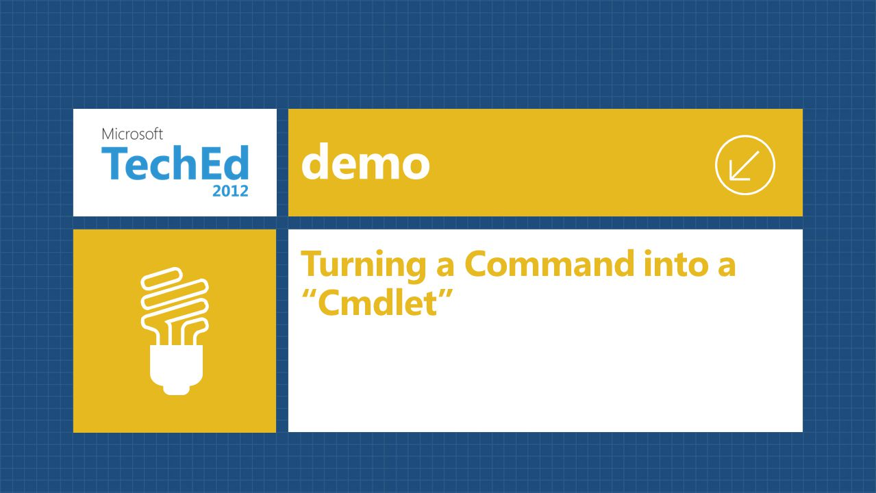 "demo Turning a Command into a ""Cmdlet"""