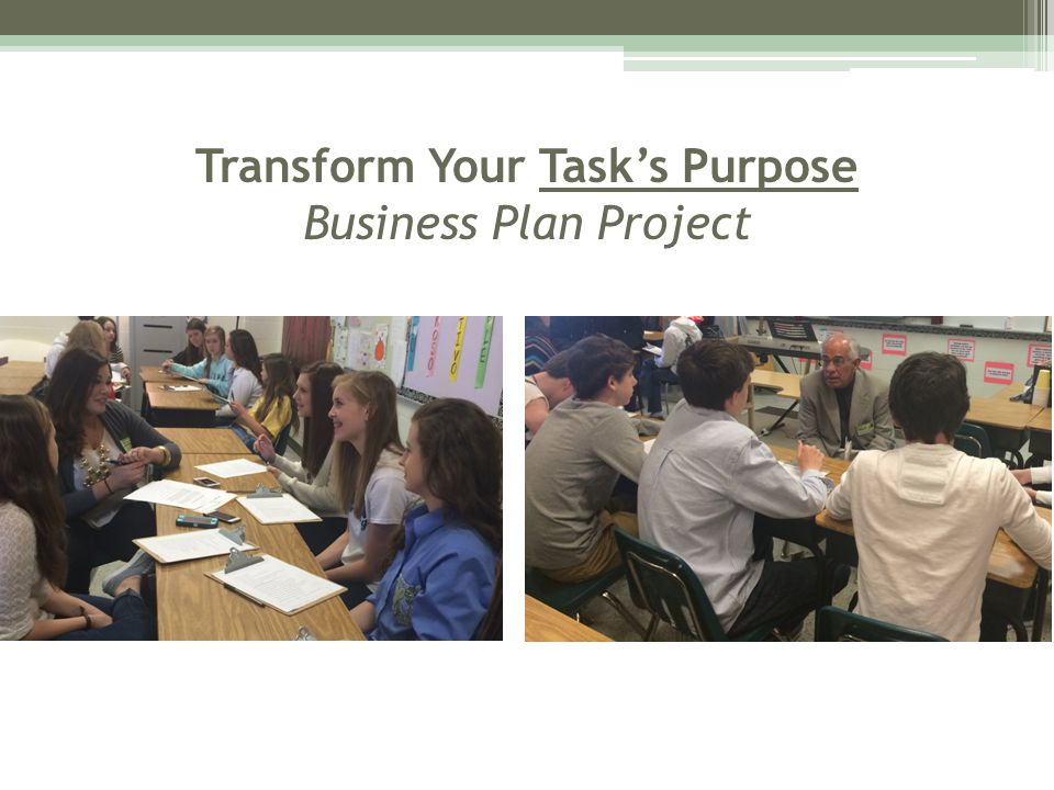 Transform Your Task's Purpose Business Plan Project
