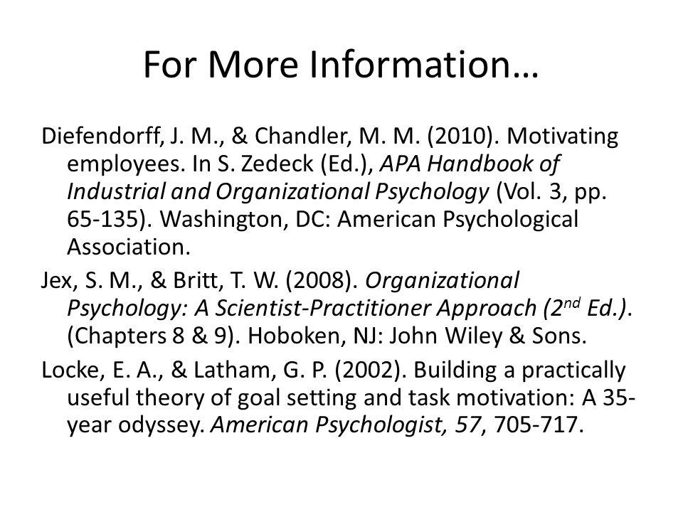 For More Information… Diefendorff, J. M., & Chandler, M.