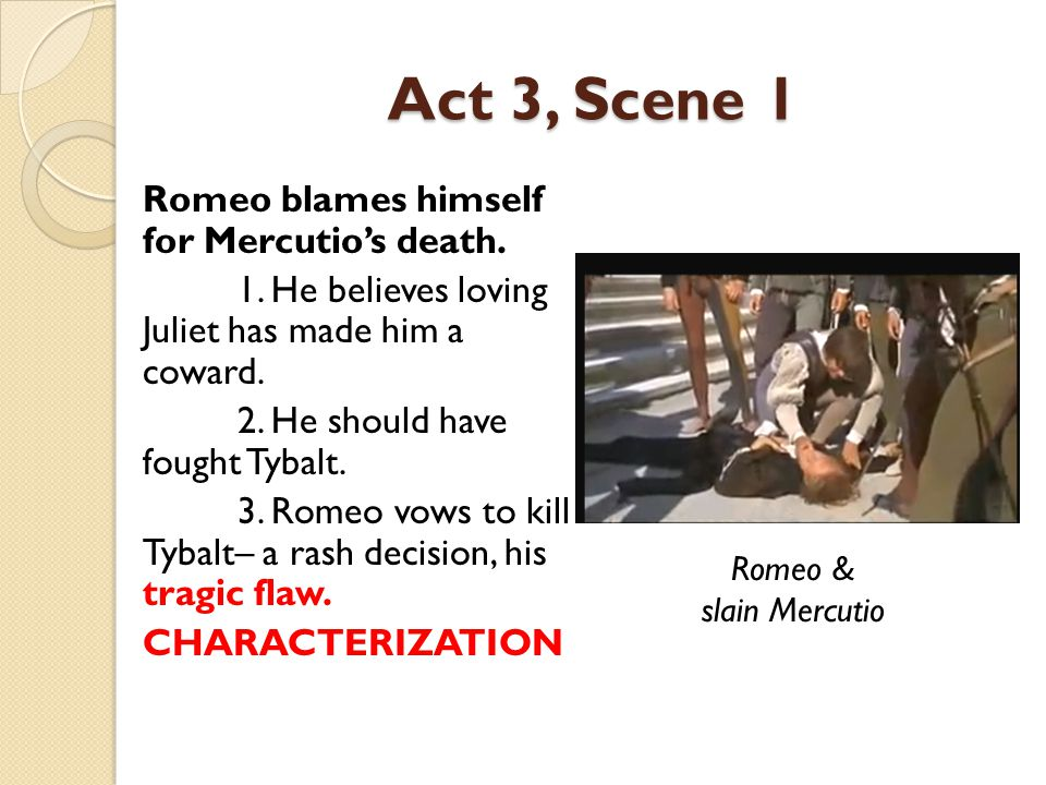 Act 3, Scene 1 The Second Fight 1.Tybalt returns.